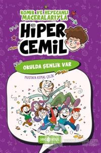 Okulda Şenlik Var - Hiper Cemil 4