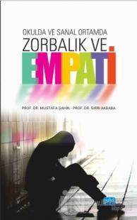 Okulda ve Sanal Ortamda Zorbalık ve Empati