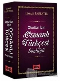 Okullar için Osmanlı Türkçesi Sözlüğü