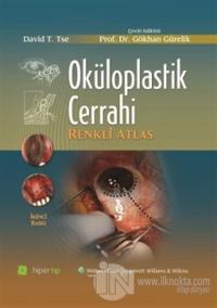 Oküloplastik Cerrahi (Ciltli)