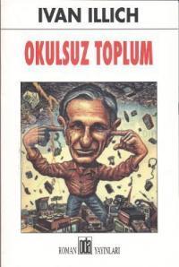 Okulsuz Toplum %10 indirimli Ivan Illich