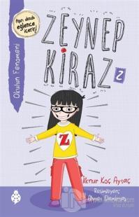Okulun Fenomeni - Zeynep Kiraz 2