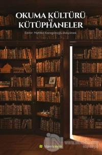 Okuma Kültürü ve Kütüphaneler Mehlika Karagözoğlu Aslıyüksek