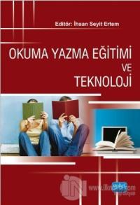 Okuma Yazma Eğitimi ve Teknoloji %15 indirimli Mustafa Ulusoy