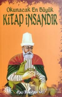 Okunacak En Büyük Kitap İnsandır