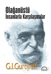 Olağanüstü İnsanlarla Karşılaşmalar %20 indirimli G. I. Gurdjieff