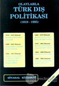 Olaylarla Türk Dış Politikası (1919-1995)