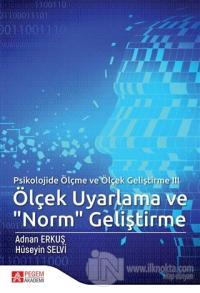 """Ölçek Uyarlama ve """"Norm"""" Geliştirme - Psikolojide Ölçme ve Ölçek Geliştirme 3"""