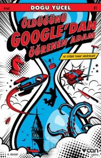 Öldüğünü Google'dan Öğrenen Adam ve Diğer Tuhaf Hikayeler Doğu Yücel