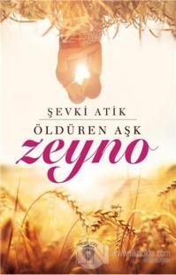 Öldüren Aşk Zeyno %35 indirimli Şevki Atik
