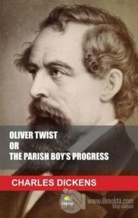 Oliver Twist or The Parish Boy's Progress