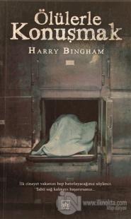 Ölülerle Konuşmak %40 indirimli Harry Bingham