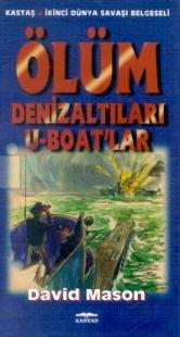 Ölüm Denizaltıları U-Boat'lar