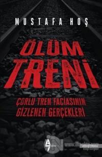 Ölüm Treni %20 indirimli Mustafa Hoş