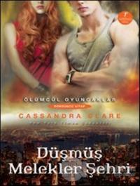 Ölümcül Oyuncaklar Serisi Dördüncü Kitap: Düşmüş Melekler Şehri