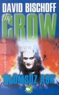 Ölümsüz Aşk The Crow