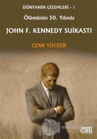Ölümünün 50. Yılında John F. Kennedy Suikastı