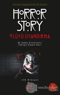 Ölüyü Uyandırma - Horror Story 1