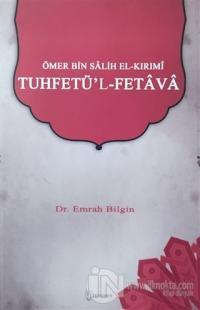 Ömer bin Salih el-Kırımi - Tuhfetü'l-Fetava