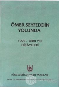 Ömer Seyfeddin Yolunda