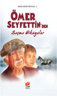 Ömer Seyfettin'den Seçme Hikayeler