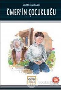 Ömer'in Çocukluğu (Milli Eğitim Bakanlığı İlköğretim 100 Temel Eser)
