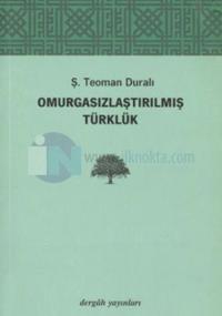 Omurgasızlaştırılmış Türklük