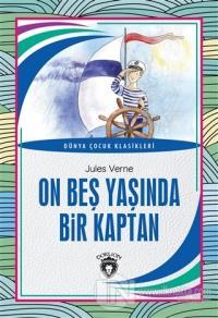 On Beş Yaşında Bir Kaptan