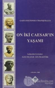 On İki Caesar'ın Yaşamı (Ciltli)