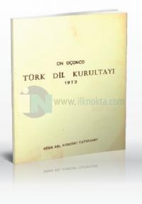 On Üçüncü Türk Dil Kurultayı 1972