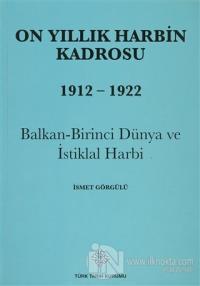 On Yıllık Harbin Kadrosu 1912 - 1922