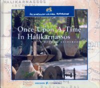 Once Upon A Time In Halikarnassos A Bodrum Guidebook