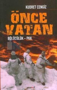 Önce Vatan / Bölücülük - PKK