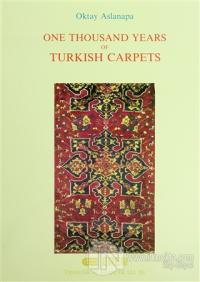 One Thousand Years of Turkish Carpets (Ciltli) Oktay Aslanapa