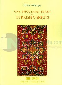 One Thousand Years of Turkish Carpets %10 indirimli Oktay Aslanapa