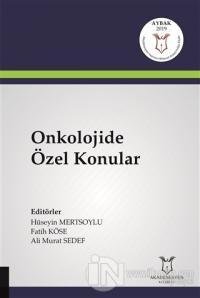 Onkolojide Özel Konular