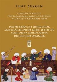 Önsözler Frankfurt Üniversitesi Arap - İslam Bilimleri Tarihi Enstitüs