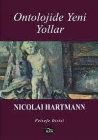 Ontolojide Yeni Yollar %10 indirimli Nicolai Hartmann