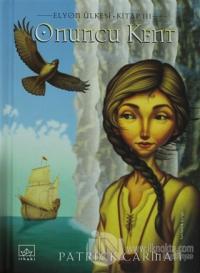 Onuncu Kent  Elyon Ülkesi 3. Kitap (Ciltli)