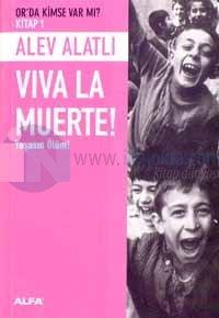 Or'da Kimse Var Mı? Kitap 1 - Viva La Muerte