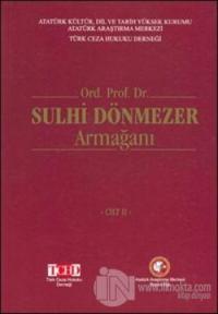 Ord. Prof. Dr. Sulhi Dönmezer Armağanı (2 Cilt Takım)