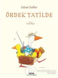 Ördek Tatilde (Ciltli)