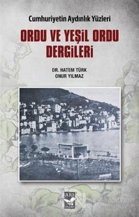 Ordu ve Yeşil Ordu Dergileri - Cumhuriyetin Aydınlık Yüzleri