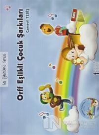 Orff Eşlikli Çocuk Şarkıları