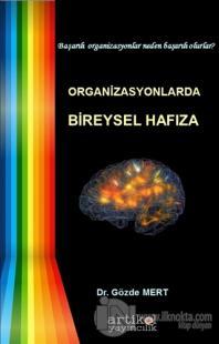 Organizasyonlarda Bireysel Hafıza