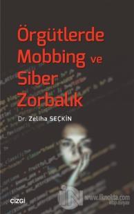 Örgütlerde Mobbing ve Siber Zorbalık %10 indirimli Zeliha Seçkin