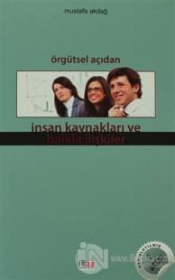 Örgütsel Açıdan İnsan Kaynakları ve Halkla İlişkiler Mustafa Akdağ