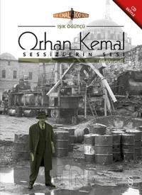 Orhan Kemal Sessizlerin Sesi