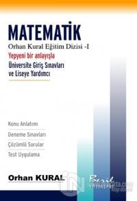 Orhan Kural Eğitim Dizisi - 1 : Matematik