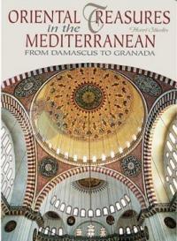 Oriental Treasures In The Mediterranean